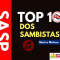 """Mestre Moleza estreia o """"Top 10 dos Sambistas"""", confira seus sambas preferidos"""