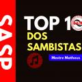 Top 10 dos Sambistas - Mestre Mtaheus, da Nenê, apresenta seus 10 sambas preferidos, ouça!